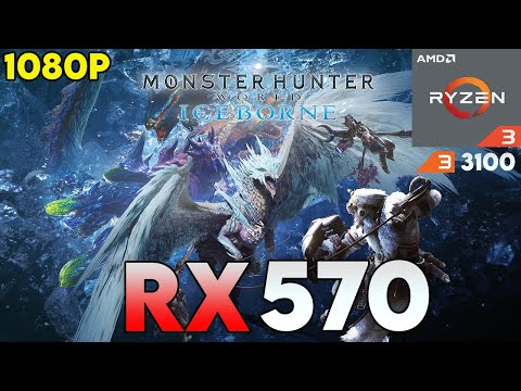 Monster Hunter World :Iceborne| Ryzen 3 3100|RX 570 4GB |16GB RAM | Game Test in 2021 | All Settings |