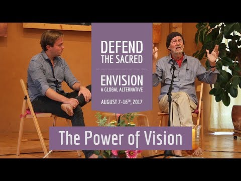 Defend the Sacred - The Power of Vision | Dieter Duhm