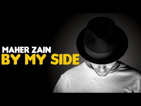Maher Zain - By My Side (Audio)