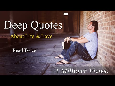 Deep Meaningful Quotes About Life & Love