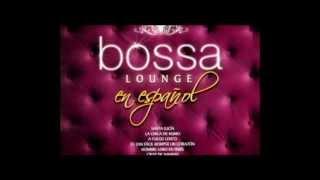 Te amare - Bossa Lounge