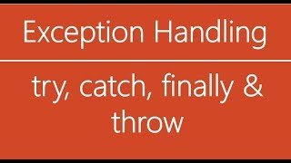 C# Beginner to advanced - Lesson 34 - Exception Handling (try, catch, throw and finally)