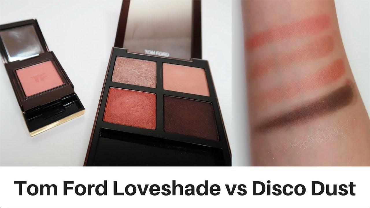 Tom Ford單色眼影Loveshade和Disco Dust試色對比測評   ItsRossieRao - YouTube