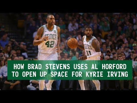 HOW BRAD STEVENS USES AL HORFORD TO OPEN UP SPACE FOR KYRIE IRVING