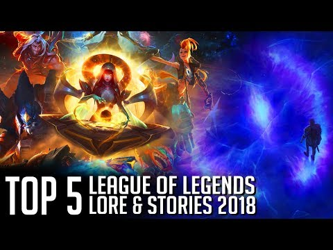 Top 5 League of Legends lore and stories of 2018 || discussion & analysis thumbnail