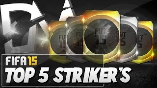 Top 5 overpowered strikers (st)  in fifa 15 ultimate team  - guide to best squad (fut 15)