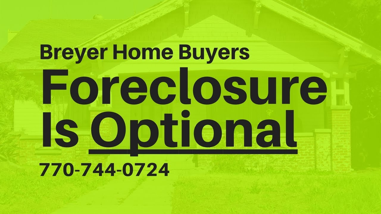Stop Foreclosure in Atlanta Georgia | Breyer Home Buyers 770-744-0724