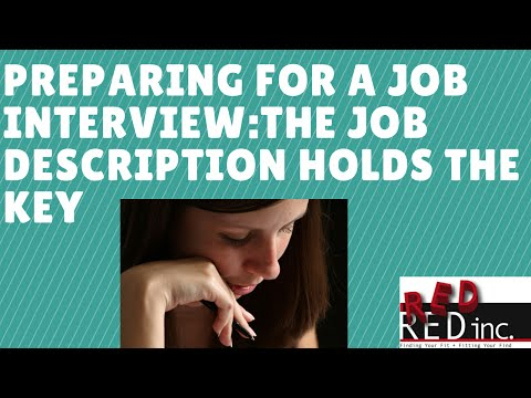 Preparing For A Job Interview: Read the Job Description For Clues About the Job
