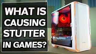 What CAUSES STUTTERING...?! Ft. The BitFenix