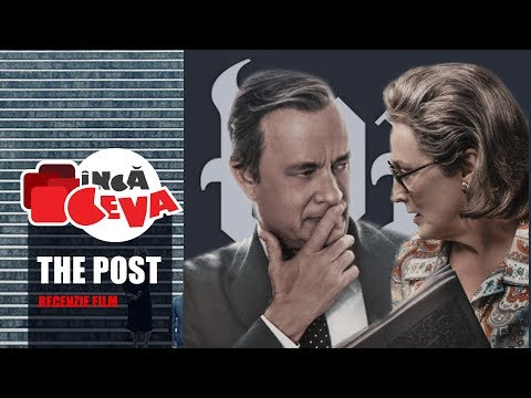 Recenzie Film - The Post - Inca Ceva - Filme 2018