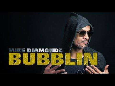 Mike Diamondz - Bubblin
