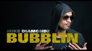 Mike Diamondz - Bubblin