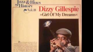 Dizzy Gillespie - Girl of My Dreams