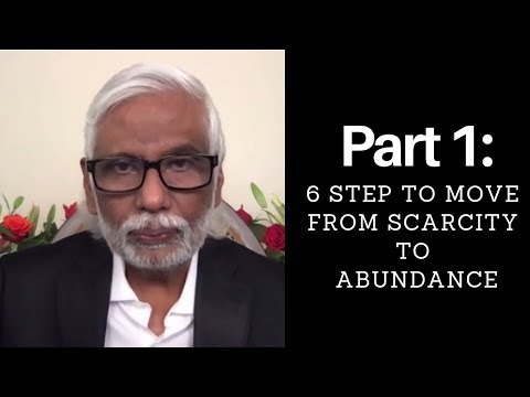 Part One - 6 Steps to Move from Scarcity to Abundance Mindset