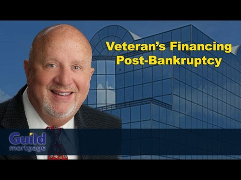 The VA Loan Guy: Veteran's financing post-bankruptcy