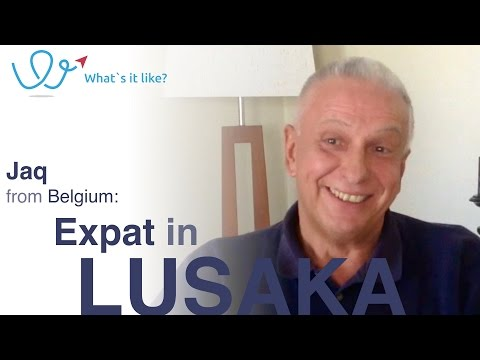 Living in Lusaka - Expat Interview with Jaq (Belgium) about his life in Lusaka, Zambia (part 1)