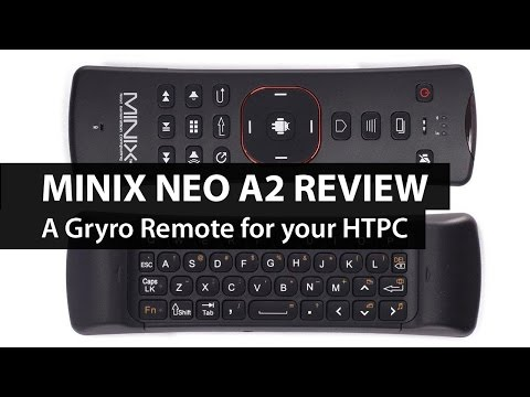 Minix Neo A2 Lite Gyro Remote Review - a HTPC remote, keyboard, and mouse in one!