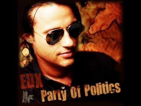 EDX - Party Of Politics (Original Club Mix)