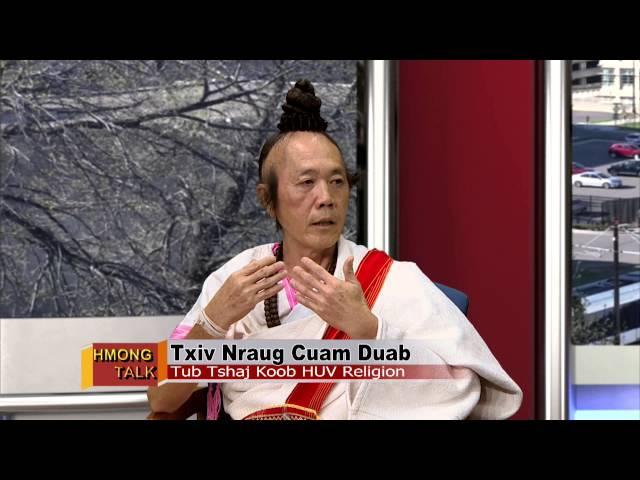 HMONGTALK: Kaybeej sits down with Txiv Nraug Cuam Dub about HUV Religion from Burma.