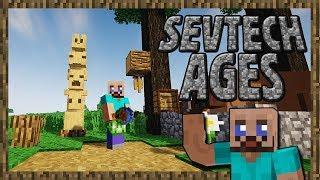 SevTech: Ages - Танцы с Бубнами! - ч.4