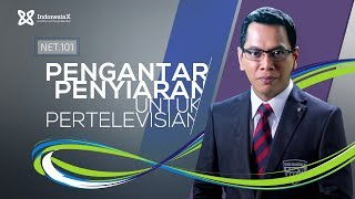 IndonesiaX NET101 NET. TV Introduction to Broadcasting for Television Intro Video
