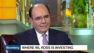 WL Ross Vice Chairman Lockhart on Investment Strategy