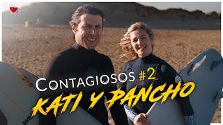 CONTAGIOSOS #2 | KATI Y PANCHO
