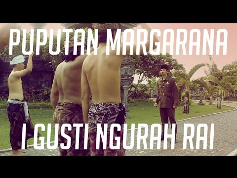[Short Movie] Puputan Margarana - I Gusti Ngurah Rai