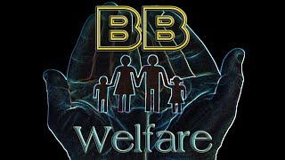 Breaking Bollocks... 22 - Welfare