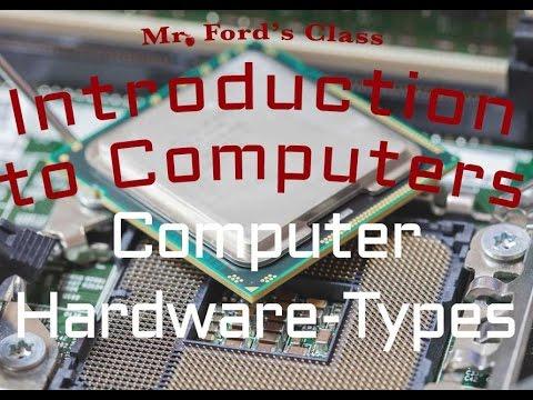 Computer Hardware : Types of Computer Hardware (02:01)