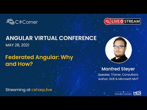 Federated Angular: Why and How?  || Angular Virtual Conference 2021
