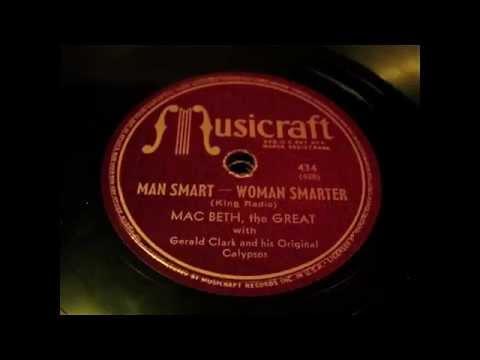 Mac Beth Calypso - Man Smart Woman Smarter 78 rpm!