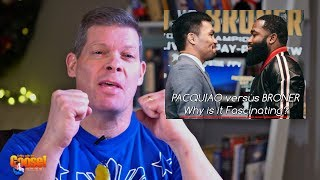 Pacquiao vs Broner - What Makes them Great!