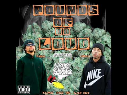 7 - POUNDS OF DA LOUD ft. $ir - Pounds Of Da Loud