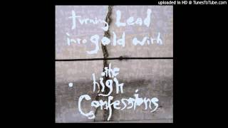 The High Confessions - Dead Tenements