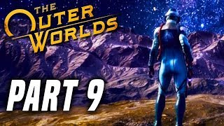 THE OUTER WORLDS Gameplay Walkthrough Part 9 - MONARCH! (PS4 PRO FULL GAME)