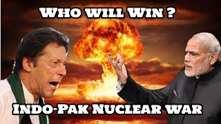 How Will India Win Nuclear War Against Pakistan?
