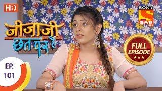 Jijaji Chhat Per Hai - Ep 101 - Full Episode - 29th May, 2018