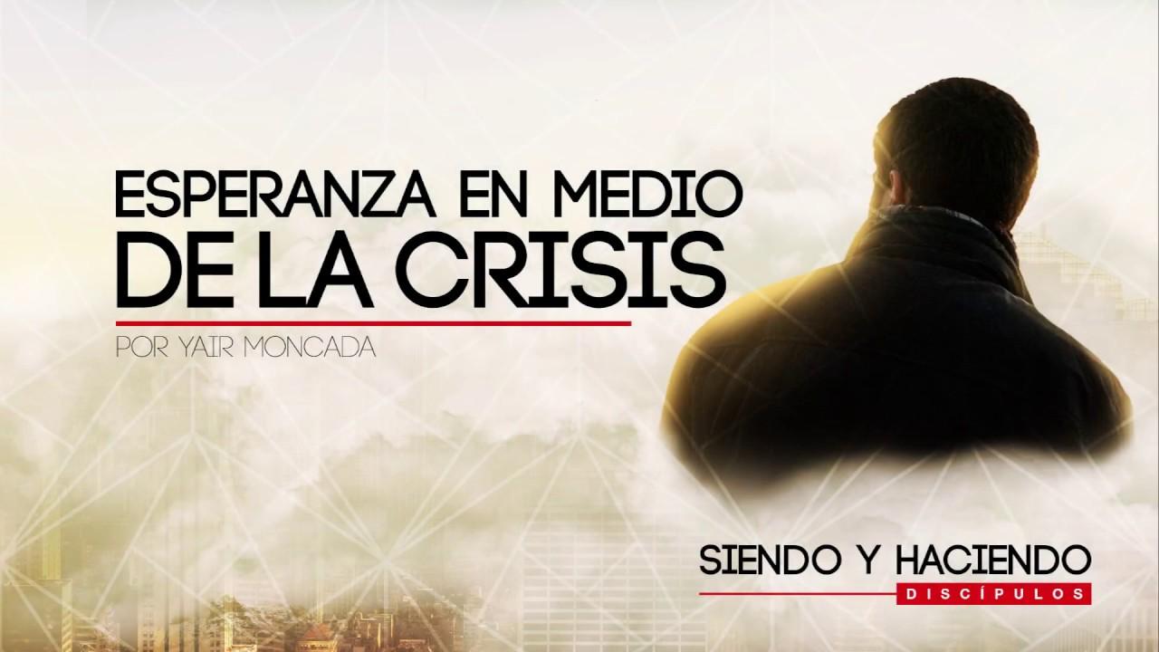 Esperanza en Tiempos de Crisis