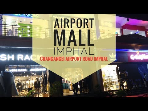 LIVE from Airport Mall   Changangei Airport Road Imphal