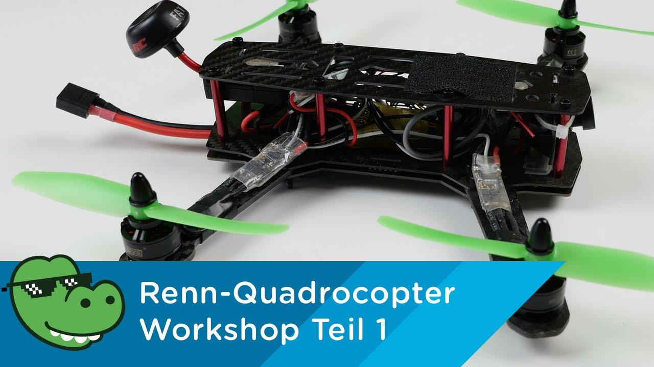 Racing Quadrocopter Workshop Teil 1 - Die Grundlagen [Mydealz 4K ...