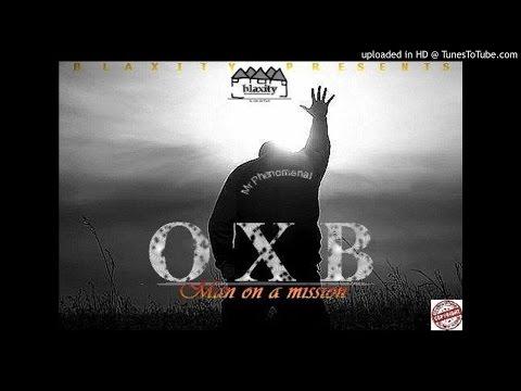 OXB - Man On A Mission