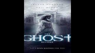 فيلم  الرعب  مترجم 2018 The Ghost Beyond