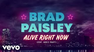 Brad Paisley - Alive Right Now (Audio) ft. Addie Pratt YouTube Videos