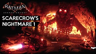 Batman Arkham Knight · Scarecrow Nightmare 1 DLC Gameplay Walkthrough (Challenge Missions)