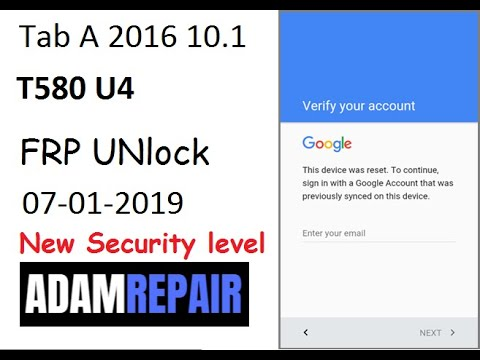 how to bypass Google account T580 T585 u4