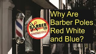 Reason Why Are Barber Poles Red White and Blue? [English version]