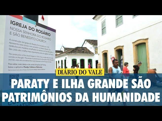 Paraty e Ilha Grande agora são patrimônios da humanidade