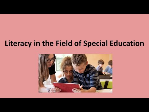 Literacy in the Field of Special Education