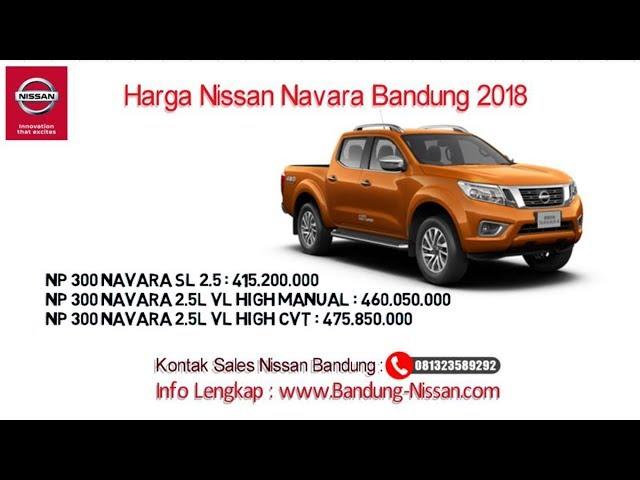 Harga Nissan Navara - Dealer Nissan Bandung | 081323589292